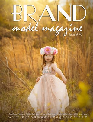 Brand Model Magazine  Issue # 70