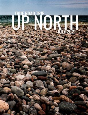 True Road Trip Up North