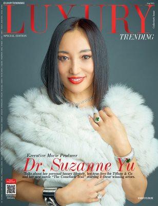 LUXURY TRENDING Mag - SUZANNE YU - Aug/2021 - PLPG GLOBAL MEDIA