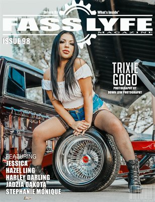 FASS LYFE ISSUE 98 FT. TRIXIE GOGO