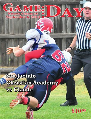 Volume 4 Issue 16, San Jacinto Christian Academy vs Claude