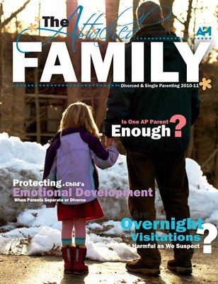 The Attached Family Divorced and Single Parenting Issue 2010-2011