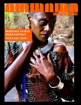 AMMA MA MAGAZINE: HERITAGE VS SELF - PRIDE EDITION VOLUME ONE + FULL!!!