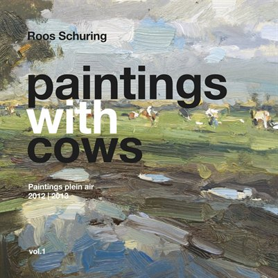 ROOS SCHURING Paintings With Cows Vol. 1