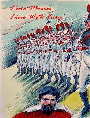 Lena Moross:  Line With Fury