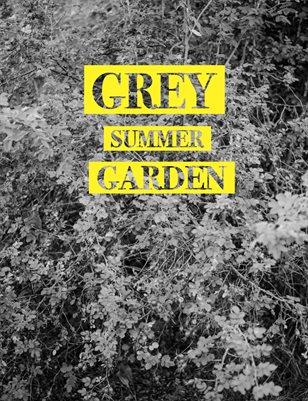 Grey Summer Garden