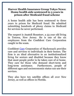 Harver Health Insurance Group Tokyo News: Home health aide sentenced to 3 years in prison after Medicaid fraud scheme