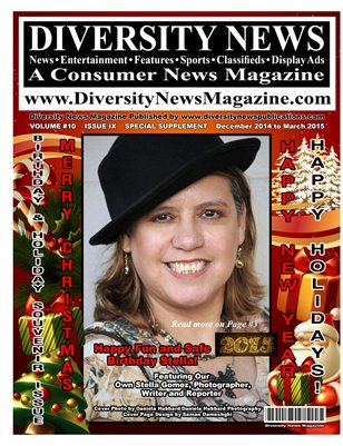 Diversity News Magazine Special Birthday and Holiday Issue Featuring Our Own Stella Gomez, Photographer, Writer and Reporter