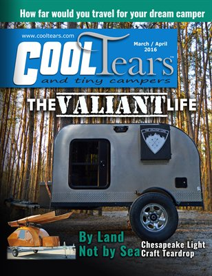 Cool Tears & Tiny Camper March April 2016