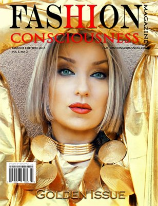 FASHION CONSCIOUSNESS Magazine - Launch Edition  I Golden Issue 2015-2019