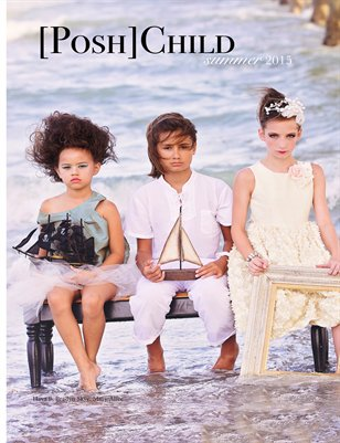 [Posh] Child Magazine Summer 2015 Beach Edition