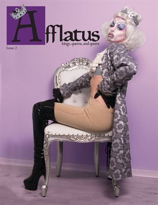 Afflatus Issue 2: Kings, Queens, and Queers