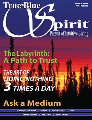 True Blue Spirit® Volume 4 Issue 4