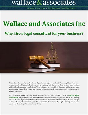 Wallace and Associates Inc: Why hire a legal consultant for your business?