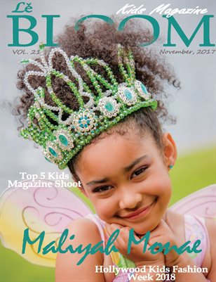 Le Bloom Kids Magazine Maliyah Monae