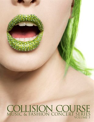Collision Course Music and Fashion