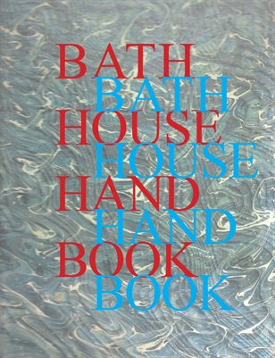 Bath House Hand Book - May 2014