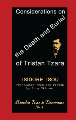 CONSIDERATIONS ON THE DEATH AND BURIAL OF TRISTAN TZARA