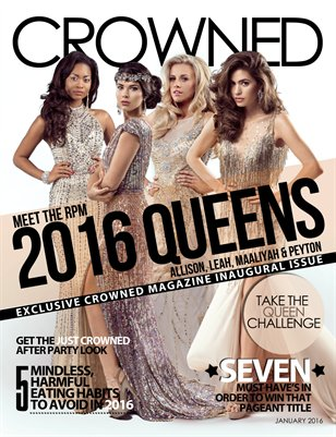 CROWNED Pageantry Magazine January 2016 (Inaugural Edition)