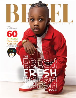 BEZEL Magazine; The Fresh Issue 2