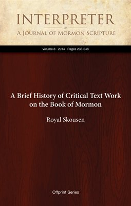 A Brief History of Critical Text Work on the Book of Mormon