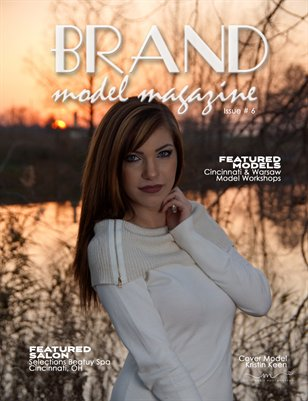 Brand Model Magazine - Issue # 6