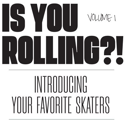 Is You Rolling? Vol. 1