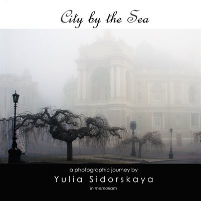 A Photographic Journey by Yulia Sidorskaya