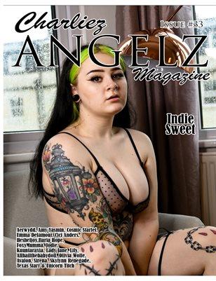 Charliez Angelz Issue #33 - Indie Sweet