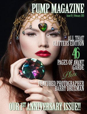 "PUMP Magazine ""All That Glitters"" 1st Anniversary Issue!"