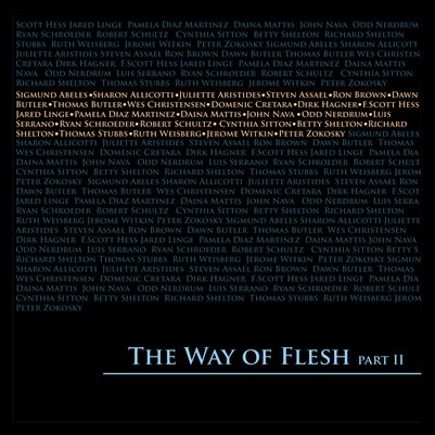 The Way of Flesh Part 2 Exhibition Catalog