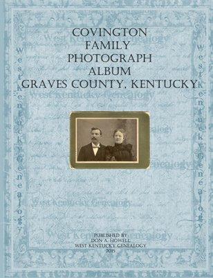 Covington Family Photograph Album, Graves County, Kentucky