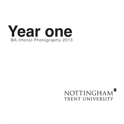 Year One BA (Hons) Photography 2013 NTU