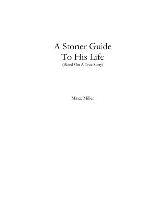 A Stoner Guide To His Life