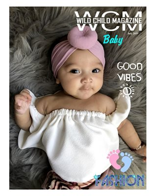 WILD CHILD MAGAZINE BABY JULY 2019 ISSUE