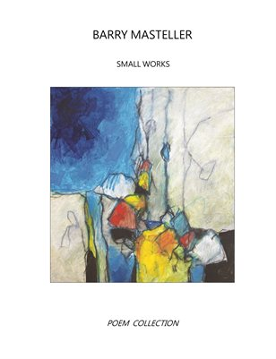 Poem Collection - Small Works 2020
