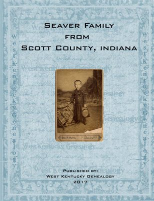 Seaver Family from Scott County, Indiana