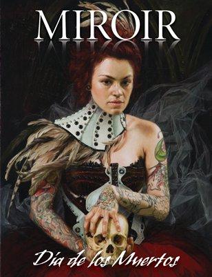 MIROIR MAGAZINE • Día de los Muertos • Alexandra Manukyan