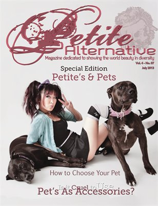 The Petite Alternative - July - 2013 - Special Edition Petites and Pets Issue