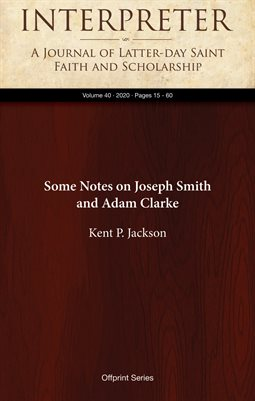 Some Notes on Joseph Smith and Adam Clarke