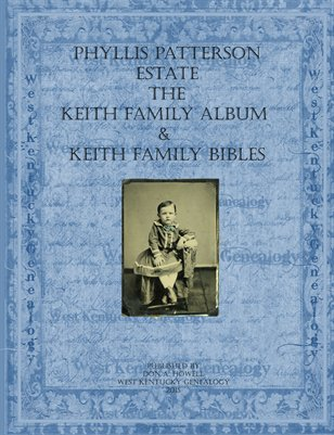 The Keith Family Photos & Bibles from the Phyllis Patterson Estate in Southern, IL.