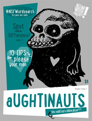 Aughtinauts Volume 1 Issue 1 JAN 2014