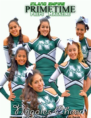 Inland Empire Prime Time Preps Magazine Nogales Cheer Edition April 2012