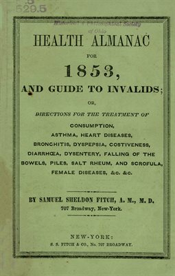 Health Almanac for 1853, and guide to Invalids