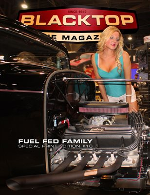 Blacktop Magazine SPE16 - Fuel Fed Family