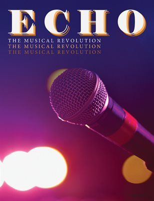Echo: The Musical Revolution