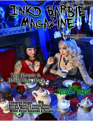 Inkd Barbie Magazine - Halloween Edition - VOL #2 - Lily Monzter & Miss Olivia Marie