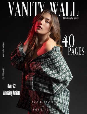Vanity Wall Magazine | OPEN THEME EDITION | FEB 2021 | Vol. ii Issue 04