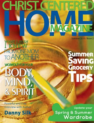 Christ Centered Home Magazine Summer Issue