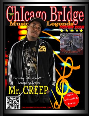 Music Legends Mr.Creep Rap Artist, Producer, and Songwriter Preview Issue